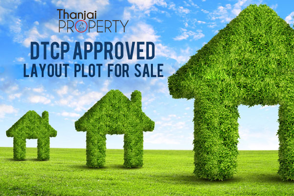 DTCP Approved Layout plot for sale at very low cost RS.625/- sft only at City Center, Near Old Bus Stand, Thanjavur,Tamilnadu